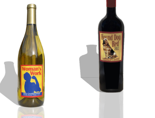Wine Labels – Woman's Work Chardonnay and Hound Dog Red
